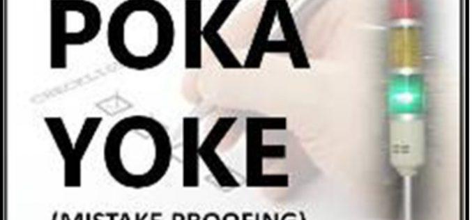 Pokayoke Công cụ phòng ngừa sai hỏng do con người (8.5.1 ISO 9001:2015)