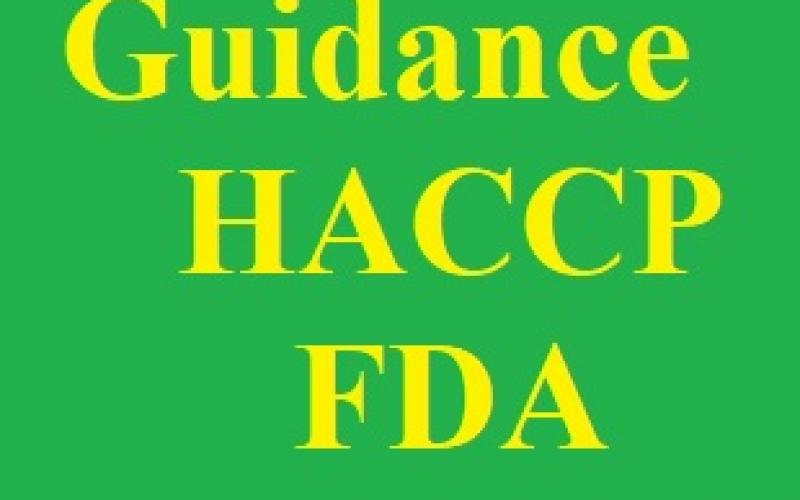 Chương 1 và 2: Hướng dẫn Phân tích mối nguy và kiểm soát phòng ngừa dựa trên rủi ro cho thực phẩm cho người của FDA
